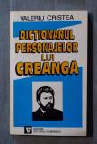 Valeriu Cristea - Dicționarul personajelor lui Creangă