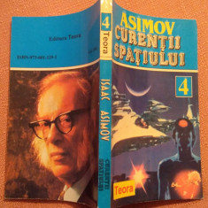 Curentii Spatiului - Isaac Asimov - Carte SF, An: 1994, Teora