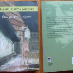 Gabriel Garcia Marquez, Stiri despre o rapire, Humanitas, 2007 - Roman