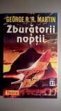 Zburatorii noptii - George R. R. Martin  SERIA SF A EDITURII TEORA  - NR. 37