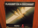 -Y-  Rofo ‎– Flashlight On A Disconight  DISC VINIL LP ( 45 RPM ! )