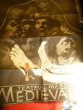 AFIS al Teatrului Masca -piesa Medievale ,semnat Sasa A. '90 , dim.= 67x94 cm