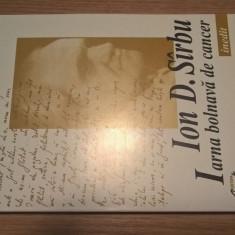 Ion D. Sirbu - Iarna bolnava de cancer (Editura Curtea Veche, 1998)