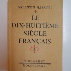 LE DIX - HUITIEME SIECLE FRANCAIS de VALENTIN LIPATTI, 1976