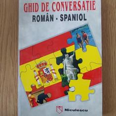 GHID DE CONVERSATIE ROMAN-SPANIOL- DAN MUNTEANU, 1999 - Curs Limba Spaniola