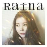Raina - 1St Single Album ( 1 CD )