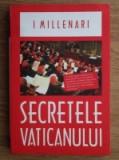 Secretele Vaticanului  - I Millenari