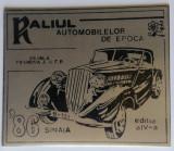 RALIUL AUTOMOBILELOR DE EPOCA - Medalie SINAIA  Anul 1986 - Editia a IVa  - RARA