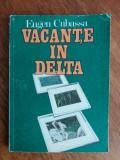 Vacante in Delta - Eugen Cubassa / R2F, Alta editura