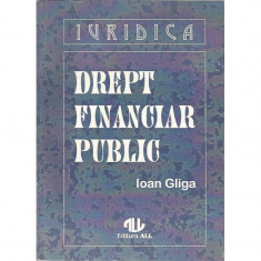 Drept financiar public - Ioan Gliga - Carte Criminologie