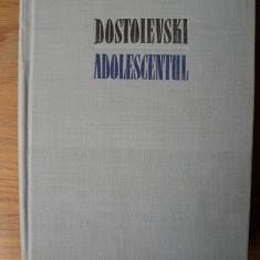 Adolescentul: roman in trei parti / Dostoievski; trad. de Emma Beniuc