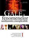 B. Steiger - Enciclopedia Gale a fenomenelor neobișnuite și inexplicabile