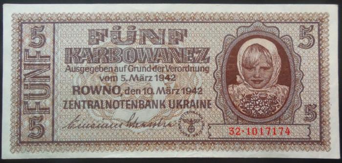 Bancnota 5 Karbowanez - UCRAINA GERMANIA NAZISTA, anul 1942 *cod 212 A.UNC+++