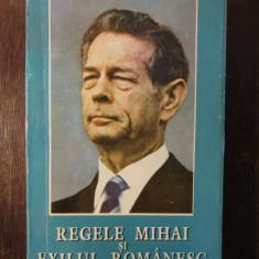 REGELE MIHAI SI EXILUL ROMANESC-MIRCEA CIOBANU - Carte Istorie