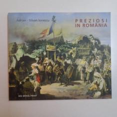 PREZIOSI IN ROMANIA de ADRIAN-SILVAN IONESCU 2003, VERSIUNE ROMANA SI ENGLEZA