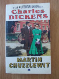 Cumpara ieftin CHARLES DICKENS- MARTIN CHUZZLEWIT- VOL I