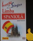 Invata singur limba spaniola Isabel Cisneros, teora