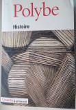 Polybe - Histoire (Polybios, Istorii) in franceza, scrierea completa, 1512 pag.