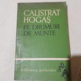 Pe drumuri de munte- Calistrat Hogas