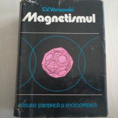 S.V. Vonsovski - Magnetismul - Carte Fizica