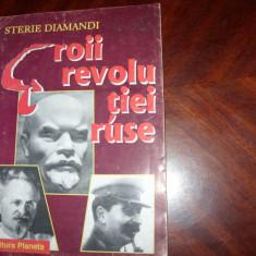 EROII  REVOLUTIEI  RUSE :  LENIN,  TROTKI,  STALIN  ( rara ) *