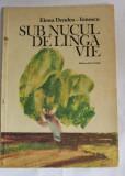 Sub nucul de langa vie, Elena Dendea-Ionescu Ed Ion Creanga 1983, 73 pagini