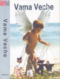 Caseta audio: Vama veche - Vama veche ( 1999 - originala, stare foarte buna )