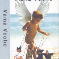 Caseta audio: Vama veche - Vama veche ( 1999 - originala, stare foarte buna ), Casete audio