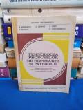 A. MANAILESCU - TEHNOLOGIA PRODUSELOR DE COFETARIE SI PATISERIE , MANUAL - 1995
