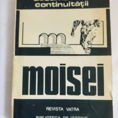 Documentele continuitatii - Moisei - Gheorghe Bodea, Vasile Suciu