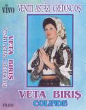 Caseta audio: Veta Biris - Veniti astazi credinciosi ( originala - stare f.buna)