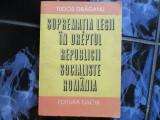 Suprematia legii in dreptul RPR - Tudor Draganu