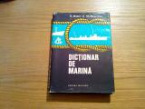 DICTIONAR DE MARINA - A. Bejan, M. Bujenita - Editura Militara, 1979, 306 p.