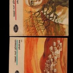 Pitulicea de Resat Nuri Guntekin vol 1 si 2 - Roman