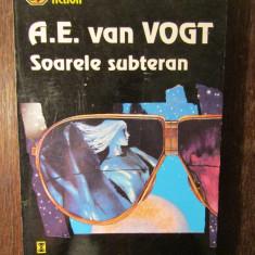 Soarele subteran - A. E. van Vogt - Carte SF