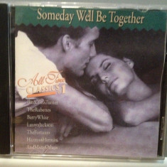 SOMEDAY WELL BE TOGETHER - VARIOUS ARTISTS (1996/GALAXY/GERMANY) - cd ORIGINAL - Muzica Rock & Roll