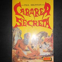 Paul Brunton - Cararea secreta