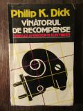 PHILIP K DICK - VANATORUL DE RECOMPENSE