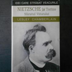 LESLEY CHAMBERLAIN - NIETZSCHE LA TORINO. SFARSITUL VIITORULUI - Carte Filosofie