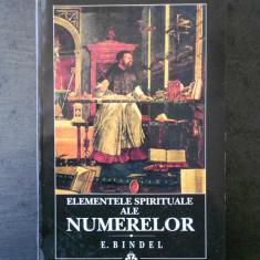 E. BINDEL - ELEMENTELE SPIRITUALE ALE NUMERELOR