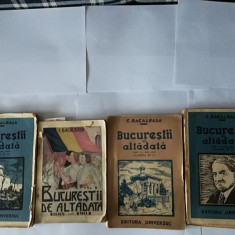 Bucurestii de altadata - Constantin Bacalbasa - 4 volume