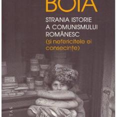Stranie istorie a comunismului romanesc - Autor(i): Lucian Boia - Carte Istorie
