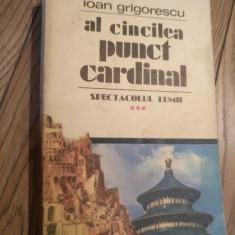 Ioan grigorescu - al cincilea punct cardinal Rc