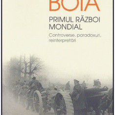 Primul razboi mondial - Autor(i): Lucian Boia - Carte Istorie