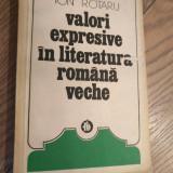Valori expresive in literatura romana veche Rc