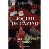 Jocuri De Cazino Si Alte Jocuri De Noroc - Dan Dumitrescu