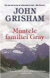 Muntele familiei Gray - John Grisham