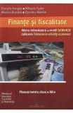 Finante si fiscalitate - Calsa 12 - Daniela Hangan, Mihaela Tudor