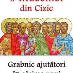 Sfintii 9 Mucenici din Cizic, grabnic ajutatori in gasirea unui loc de munca