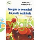 Culegere De Compoturi Din Plante Medicinale - Marian Nita, Marioara Nita